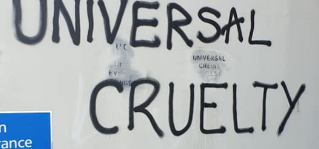Universal Catastrophe – the ongoing crisis that is Universal Credit and welfare 'conditionality'