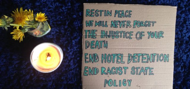 When State Racism and Austerity Meet the Pandemic: The Death of a Syrian Refugee in Hotel Detention
