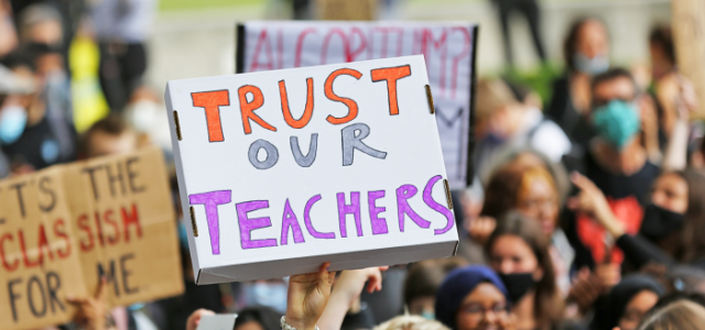 What the recent exam fiasco has taught us about why government needs to trust teachers